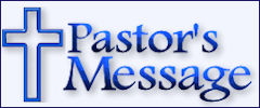 New Hope Moravian Church Pastor's Message